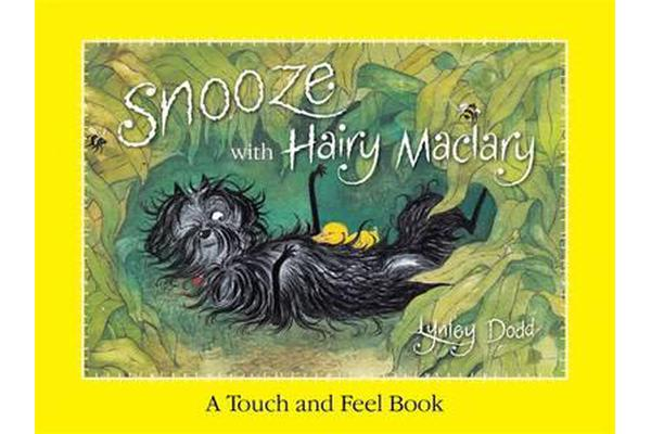 Snooze With Hairy Maclary - A Touch And Feel Book