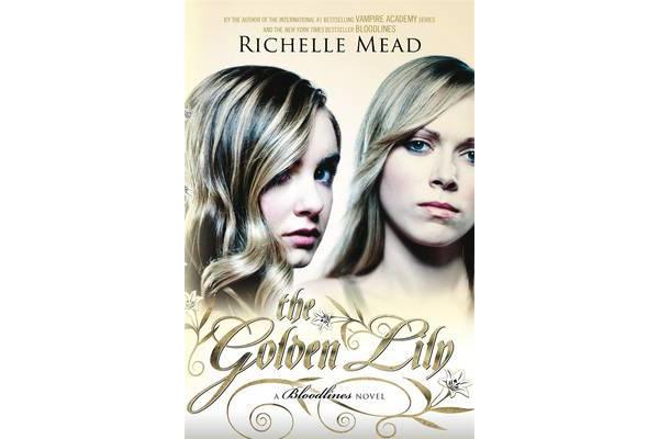 The Golden Lily - Bloodlines Book 2,