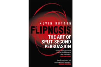 Flipnosis - The Art of Split-Second Persuasion