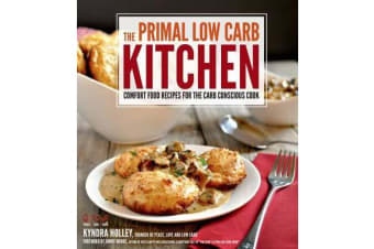 The Primal Low Carb Kitchen
