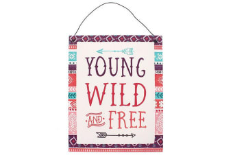 Boho Bandit Young Wild And Free Metal Sign (Multicoloured)