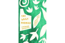 The Daily Promise - 100 Ways to Feel Happy About Your Life