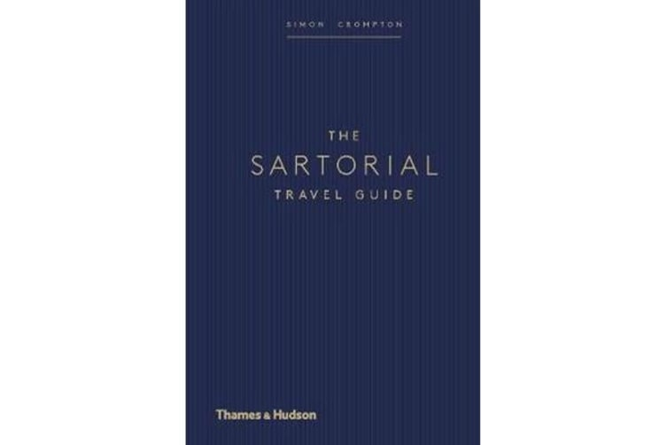 The Sartorial Travel Guide