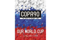 COPA90: Our World Cup - A Fans' Guide to 2018