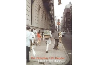 The Everyday Life Reader
