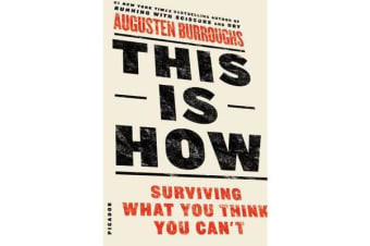 This is How - Surviving What You Think You Can't