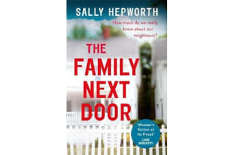 The Family Next Door - The gripping domestic page-turner perfect for fans of Big Little Lies