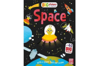 Big Stickers for Tiny Hands: Space - With scenes, activities and a giant fold-out picture
