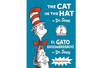 The Cat in the Hat/El Gato Ensombrerado (the Cat in the Hat Spanish Edition) - Bilingual Edition