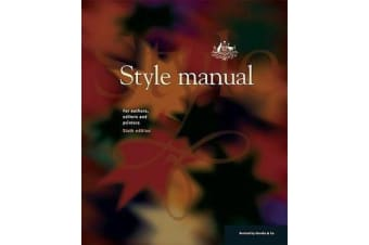 Style Manual - For Authors, Editors and Printers