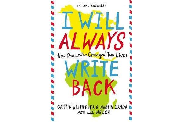 I Will Always Write Back - How One Letter Changed Two Lives