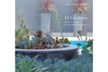 12 Gardens - Creative Designs for the Australian Climate