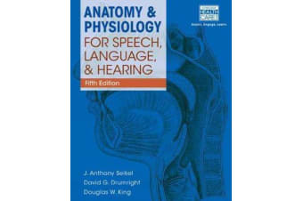 Anatomy & Physiology for Speech, Language, and Hearing, 5th (with Anatesse Software Printed Access Card)