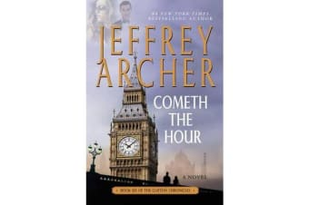 Cometh the Hour - Book Six of the Clifton Chronicles