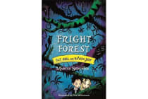 Elf Girl and Raven Boy: Fright Forest - Book 1