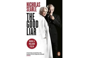 The Good Liar - Now a Major Film Starring Helen Mirren and Ian McKellen