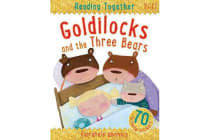 Reading Together Goldilocks and the Three Bears