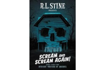 Scream and Scream Again! - Spooky Stories from Mystery Writers of America