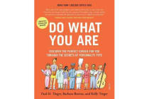Do What You Are - Discover the Perfect Career for you through the secrets of Personality Type (5th Edn)