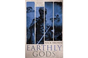 The Earthly Gods - Agent of Rome 6