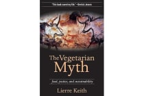 The Vegetarian Myth - FOOD, JUSTICE AND SUSTAINABILITY