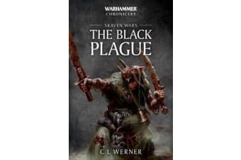 Warhammer Chronicles - Skaven Wars: The Black Plague Trilogy
