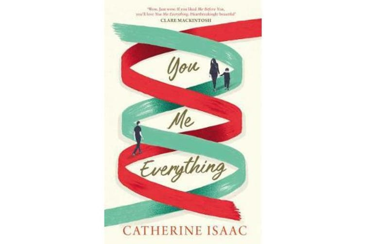 You Me Everything - A Richard & Judy Book Club selection 2018