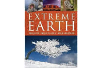 Extreme Earth - Wildlife, Wild Places, Wild Weather