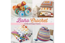 Boho Crochet - 30 Hip and Happy Projects
