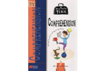 All You Need to Teach Comprehension - For Ages 5-8