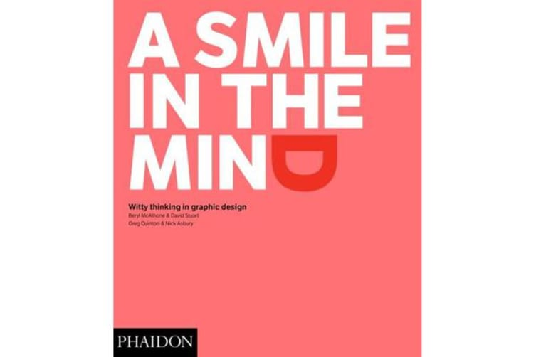 A Smile in the Mind - Revised and Expanded Edition - Witty Thinking in Graphic Design