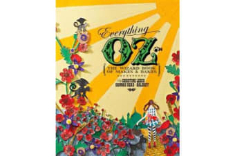 Everything OZ - The Wizard Book of Makes & Bakes