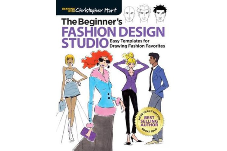 The Beginner's Fashion Design Studio - 100 Easy Templates for Drawing Fashion Favorites