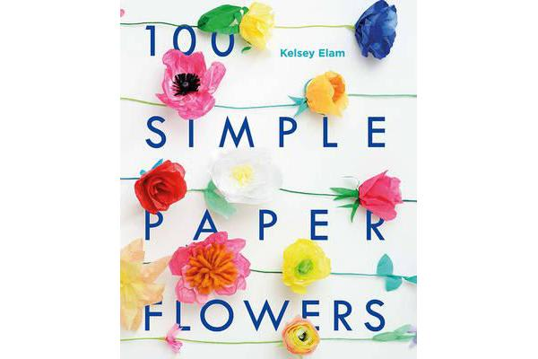 Image of 100 Simple Paper Flowers