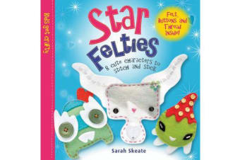 Star Felties - 8 Cute Characters to Stitch and Stick