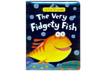 My First Storybook - The Very Fidgety Fish