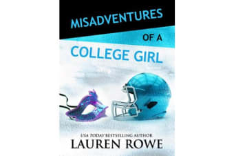 Misadventures of a College Girl