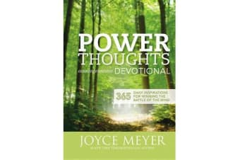 Power Thoughts Devotional - 365 Daily Inspirations for Winning the Battle of the Mind
