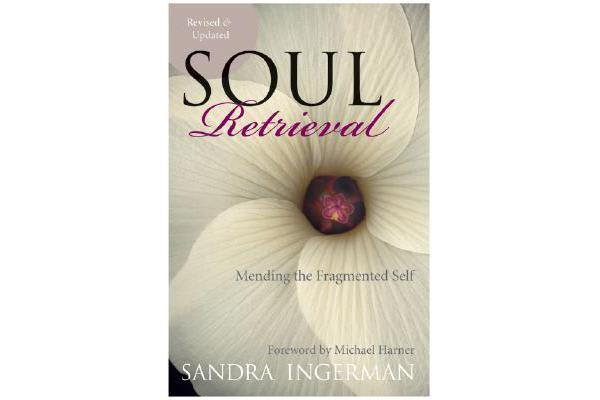 Soul Retrieval - Mending the Fragmented Self