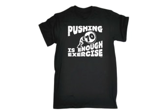123T Funny Tee - Pushing 7 Is Enough Exercise - (5X-Large Black Mens T Shirt)