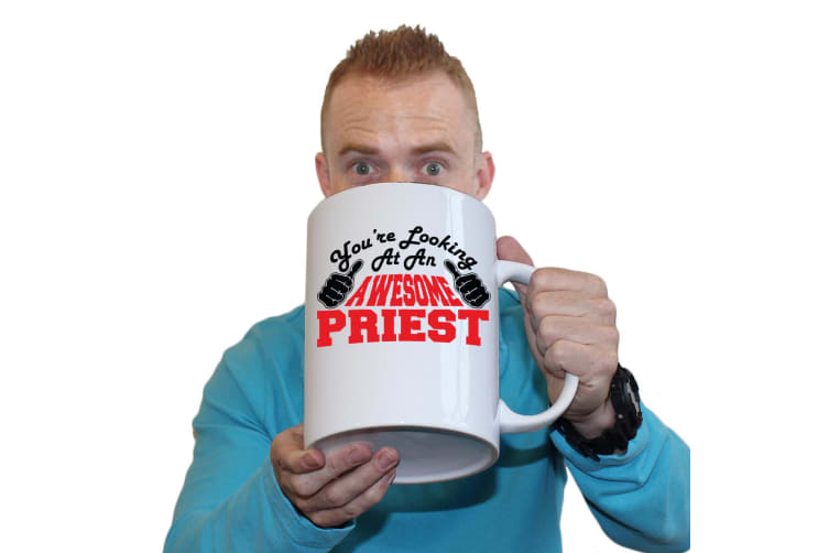 123T Novelty Funny Giant 2 Litre Mugs - Priest Youre Looking Awesome