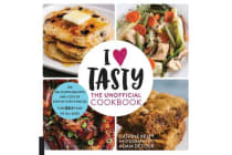 I Love Tasty - The Unofficial Cookbook