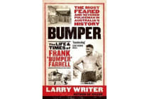 Bumper - The Life and Times of Frank 'Bumper' Farrell