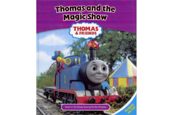 Thomas And The Magic Show, by The Rev. W. Awdry.
