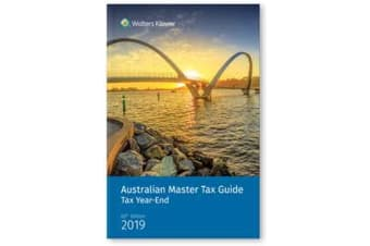 Australian Master Tax Guide - Tax Year End Edition