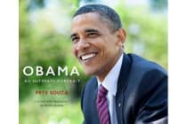 Obama: An Intimate Portrait - The Historic Presidency in Photographs (Deluxe)