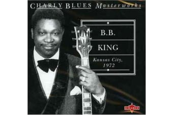 B.B. King  - Kansas City, 1972 BRAND NEW SEALED MUSIC ALBUM CD - AU STOCK