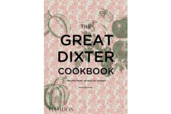 The Great Dixter Cookbook - Recipes from an English Garden