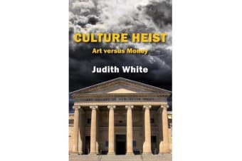 Culture Heist - Art versus Money