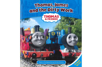 Thomas, James and the Dirty Work